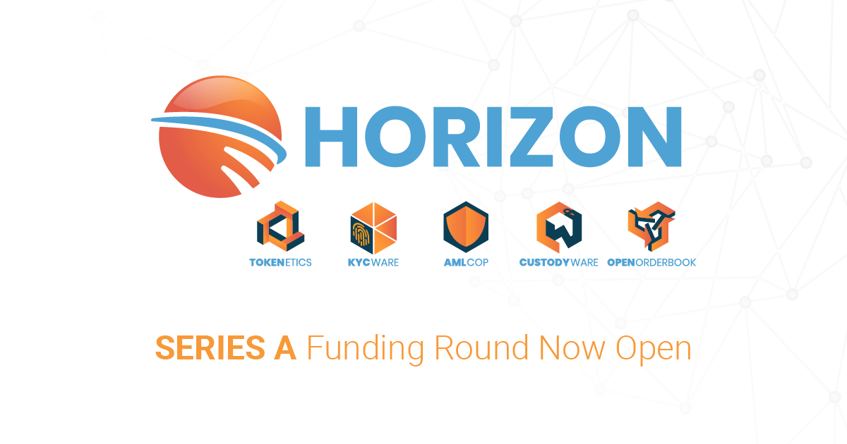 Horizon Series A Now Open